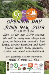 Opening Day! @ 9th West Farmer's Market | Salt Lake City | Utah | United States